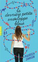 Couverture du livre « La dernière petite enveloppe bleue » de Maureen Johnson aux éditions Gallimard-jeunesse