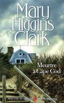 Couverture du livre « Meurtre à Cape Cod » de Mary Higgins Clark aux éditions Albin Michel