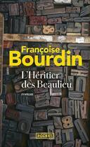 Couverture du livre « L'héritier des Beaulieu » de Francoise Bourdin aux éditions Pocket