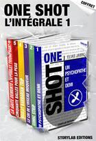 Couverture du livre « L'intégrale One Shot #1 » de Sebastien Ayreault aux éditions Storylab