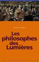 Couverture du livre « Les philosophes des Lumières » de Andre Guigot aux éditions Milan