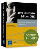 Couverture du livre « Java Entreprise Edition (JEE) ; développer les applications web avec JSF » de Thierry Groussard et Francois-Xavier Sennesal aux éditions Eni