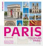 Couverture du livre « Paris, toujours Paris ! » de Muratori-Philip Anne aux éditions Editions Du Patrimoine