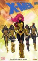 Couverture du livre « X-men ; Pixie contre-attaque ! » de Sara Pichelli et Kathryn Immonen aux éditions Panini