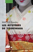 Couverture du livre « Les mystères de Yoshiwara » de Kesako Matsui aux éditions Picquier