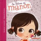 Couverture du livre « Les bêtises de Manon » de Benedicte Carboneill et Stephanie Rousseau aux éditions Bilboquet