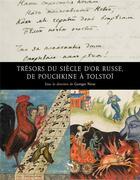 Couverture du livre « Trésors du siècle d'or russe, de Pouchkine à Tolstoï » de Georges Nivat aux éditions Syrtes