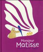 Couverture du livre « Monsieur Matisse » de Annemarie Van Haeringen aux éditions Sarbacane