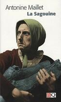 Couverture du livre « La sagouine » de Antonine Maillet aux éditions Bibliotheque Quebecoise