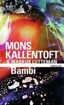 Couverture du livre « Bambi » de Mons Kallentoft et Markus Lutteman aux éditions Gallimard