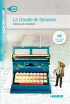 Couverture du livre « La cravate de Simenon » de Nicolas Ancion aux éditions Didier