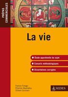 Couverture du livre « La vie ; prépas commerciales » de Farago/Akamatsu aux éditions Cdu Sedes