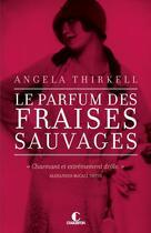 Couverture du livre « Le parfum des fraises sauvages » de Angela Thirkell aux éditions Charleston