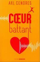 Couverture du livre « Coeur battant » de Axl Cendres aux éditions Sarbacane
