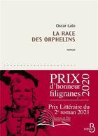 Couverture du livre « La race des orphelins » de Oscar Lalo aux éditions Belfond