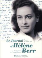 Couverture du livre « Le journal d'Hélène Berr » de Simone Veil et Patrick Mondiano aux éditions Tallandier