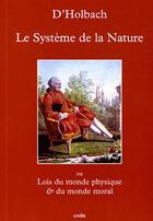 Couverture du livre « Le système de la nature » de D'Holbach aux éditions Coda