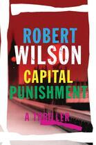 Couverture du livre « Capital Punishment » de Robert Wilson aux éditions Houghton Mifflin Harcourt