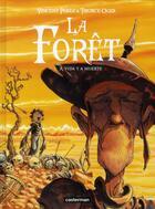Couverture du livre « La forêt t.3 ; a vida y a muerte » de Tiburce Oger et Vincent Perez aux éditions Casterman