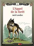 Couverture du livre « Appel de la foret » de Jack London aux éditions Rouge Et Or