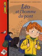Couverture du livre « Léo et l'homme du pont » de Frederic Rebena et David Marchand et Guillaume Prevot aux éditions Bayard Jeunesse