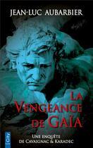 Couverture du livre « La vengeance de Gaia » de Jean-Luc Aubarbier aux éditions City