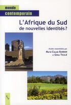 Couverture du livre « Afrique du Sud de nouvelles identités ? » de Gilles Teulie et Marie-Claude Barbier aux éditions Pu De Provence