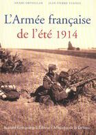 Couverture du livre « L' armee francaise de l'ete 1914 » de Ortholan/Verney aux éditions Giovanangeli