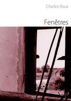 Couverture du livre « Fenêtres » de Charles Roux aux éditions Atelier In8