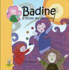 Couverture du livre « Badine à l'école des sorcières » de Celine Monchoux aux éditions Editions Du Coprin