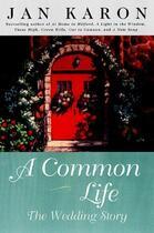 Couverture du livre « A Common Life » de Jan Karon aux éditions Penguin Group Us