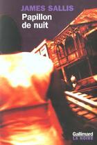 Couverture du livre « Le papillon de nuit » de James Sallis aux éditions Gallimard