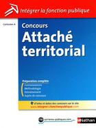 Couverture du livre « Concours attaché territorial ; catégorie A ; 2011 » de Pascal Tuccinardi aux éditions Nathan