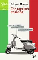 Couverture du livre « Conjugaison italienne » de Eleonore Mongiat aux éditions J'ai Lu