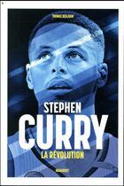 Couverture du livre « La révolution Stephen Curry » de Thomas Berjoan aux éditions Marabout