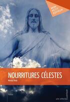 Couverture du livre « Nourritures célestes » de Marina Ondo aux éditions Publibook