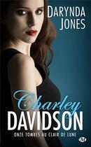 Couverture du livre « Charley Davidson T.11 ; onze tombes au clair de lune » de Darynda Jones aux éditions Milady