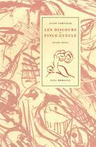 Couverture du livre « Les discours du pince-gueule » de Julio Cortazar aux éditions Fata Morgana