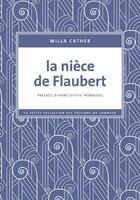 Couverture du livre « La nièce de Flaubert » de Willa Cather aux éditions Editions Du Sonneur