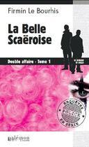 Couverture du livre « Belle scaeroise t.1 ; diable affaire » de Firmin Le Bourhis aux éditions Palemon