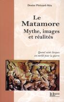 Couverture du livre « Le Matamore ; mythe, images et réalités » de Denise Pericard-Mea aux éditions La Louve
