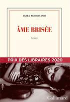 Couverture du livre « Âme brisée » de Akira Mizubayashi aux éditions Gallimard