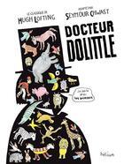 Couverture du livre « Docteur Dolittle » de Seymour Chwast et Hugh Lofting aux éditions Helium