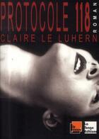 Couverture du livre « Protocole 118 » de Claire Le Lurhen aux éditions La Tengo