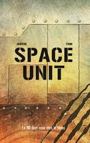 Couverture du livre « Space unit » de Tom et Jarvin aux éditions Makaka