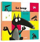 Couverture du livre « Le loup qui apprivoisait ses émotions » de Orianne Lallemand et Eleonore Thuillier aux éditions Philippe Auzou