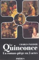 Couverture du livre « Le quinconce ; un roman-piège en 5 actes » de Charles Palliser aux éditions Libretto