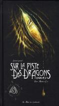 Couverture du livre « Sur la piste des dragons oubliés t.2 » de Elian Black'Mor aux éditions Au Bord Des Continents