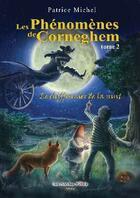 Couverture du livre « Les phénomènes de Corneghem t.2 ; le chiffonnier de la nuit » de Patrice Michel aux éditions Atria