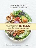 Couverture du livre « Le régime IG bas » de Marie-Laure Andre aux éditions Hachette Pratique